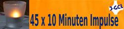 45 x 10 Minuten Impulse